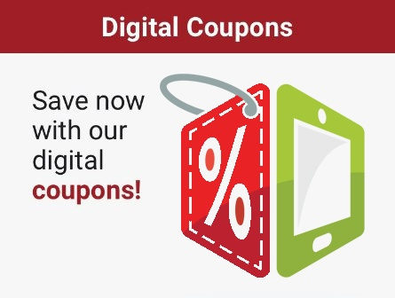 Save now with our digital coupons!